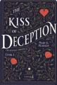 Couverture The Remnant Chronicles, book 1: The Kiss Of Deception Editions de La Martinière (Fiction J.) 2021