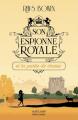 Couverture Son espionne royale, tome 3 : Son espionne royale et la partie de chasse Editions Robert Laffont (La bête noire) 2021