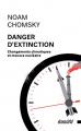 Couverture Danger d'extinction : Changements climatiques et menace nucléaire Editions Ecosociété 2020