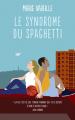 Couverture Le syndrôme du spaghetti Editions France Loisirs 2021