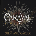 Couverture Caraval, tome 1 Editions Pan MacMillan 2017