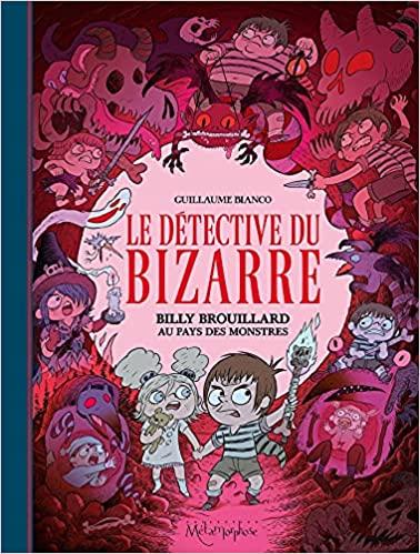 Couverture Le détective du bizarre, tome 2 : Billy Brouillard au pays des monstres