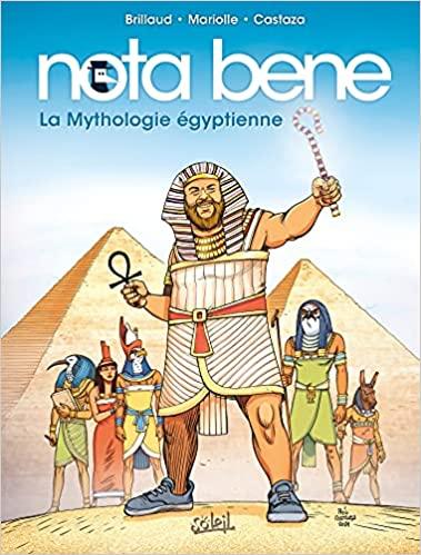 Couverture Nota Bene, tome 4 : La Mythologie égyptienne