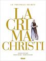 Couverture Le triangle secret : Lachrima Christi, intégrale Editions Glénat 2021