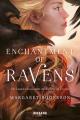Couverture Enchantment of ravens Editions Castelmore (Big Bang) 2021