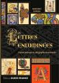 Couverture Lettres enluminées : Carnet pratique de calligraphie ornementale Editions Ouest-France 2016