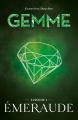 Couverture Gemme, tome 1 : Émeraude Editions Kennes 2021