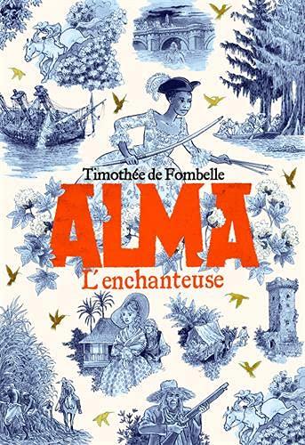 Couverture Alma, tome 2 : L'enchanteuse