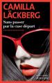 Couverture Sans passer par la case départ Editions Actes Sud 2021