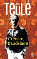 Couverture Crénom, Baudelaire ! Editions J'ai Lu 2021