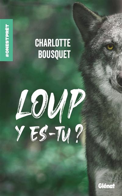 Couverture Loup y es-tu?