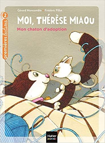 Couverture Moi, Thérèse Miaou : Mon chaton d'adoption