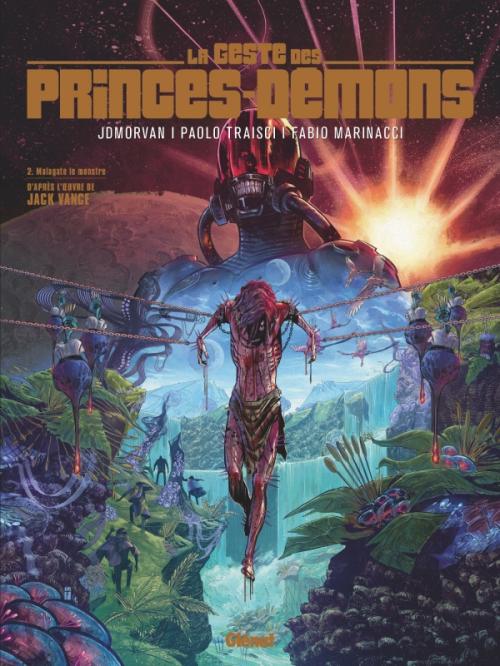 Couverture La Geste des princes Démons, tome 2 : Malagate le monstre