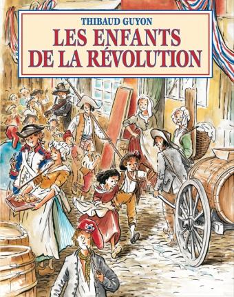Couverture Les enfants de la Révolution