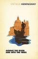 Couverture Au-delà du fleuve et sous les arbres Editions Vintage (Classics) 2017