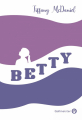Couverture Betty Editions Gallmeister 2021
