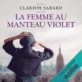 Couverture La femme au manteau violet Editions Audible studios 2020