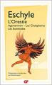 Couverture L'Orestie : Agamemnon, Les Choéphores, Les Euménides Editions Flammarion (GF) 2017