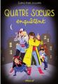Couverture Quatre soeurs / 4 soeurs, tome 17 : Quatre soeurs enquêtent Editions Rageot 2021