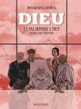Couverture Dieu n'a pas réponse à tout, tome 3 : Mais Il sait déléguer) Editions Dargaud 2021