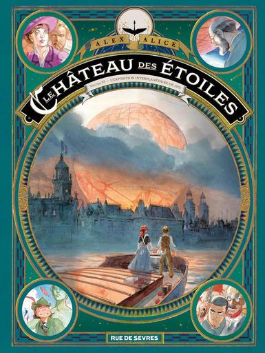 Couverture Le château des étoiles, tome 6 : L'Exposition interplanétaire de 1875