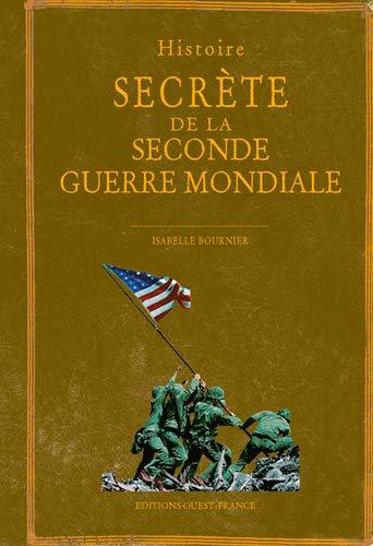 Couverture Histoire secrète de la seconde guerre mondiale