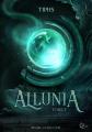 Couverture Allunia, tome 1 Editions Plume blanche 2021