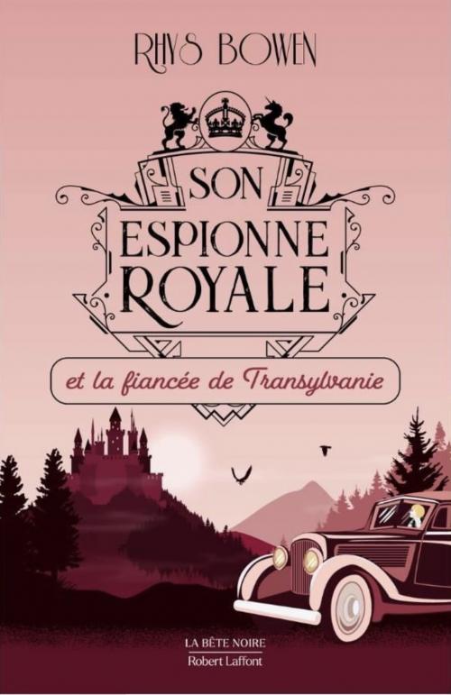 Couverture Son espionne royale, tome 4 : Son espionne royale et la fiancée de Transylvanie