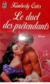 Couverture Le duel des prétendants Editions J'ai Lu (Pour elle - Aventures & passions) 1998