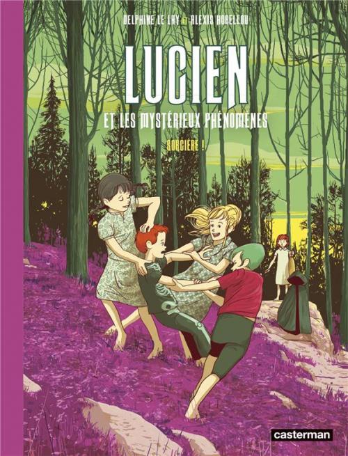 Couverture Lucien et les mystérieux phénomènes, tome 3 : Sorcière !