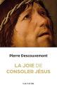 Couverture La joie de consoler Jésus  Editions Salvator 2021