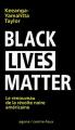 Couverture Black Lives Matter Le renouveau de la révolte noire américaine  Editions Agone  2017