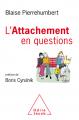 Couverture L'Attachement en questions Editions Odile Jacob 2020