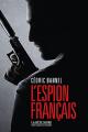 Couverture L'Espion Français Editions Robert Laffont (La bête noire) 2021