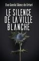 Couverture Le Silence de la ville blanche Editions France Loisirs 2021