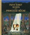 Couverture Le petit robot de bois et la princesse Bûche  Editions L'École des loisirs 2021