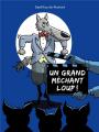 Couverture Un grand méchant loup !  Editions L'École des loisirs 2021