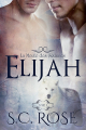 Couverture La meute des SixLunes, tome 1 : Elijah Editions Autoédité 2017