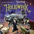 Couverture Nevermoor, tome 3 : Hollowpox : La traque de Morrigane Crow Editions Lizzie 2021
