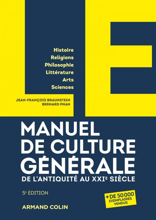 Couverture Le manuel de culture générale : De l'Antiquité au XXIe siècle