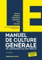 Couverture Le manuel de culture générale : De l'Antiquité au XXIe siècle Editions Armand Colin 2021