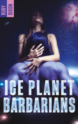 Couverture Ice Planet Barbarians, book 1: Ice Planet Barbarians
