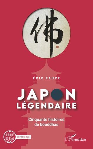 Couverture Japon légendaire - Cinquante histoires de bouddhas