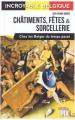 Couverture Châtiments, fêtes et sorcellerie chez les Belges du temps passé Editions PIXL 2015
