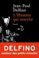 Couverture L'homme qui marche Editions Héloïse d'Ormesson 2021