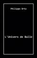 Couverture L'Univers de Bulle Editions Librinova 2021