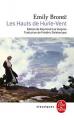 Couverture Les Hauts de Hurle-Vent / Les Hauts de Hurlevent / Hurlevent / Hurlevent des monts / Hurlemont / Wuthering Heights Editions Le Livre de Poche (Classiques) 2018