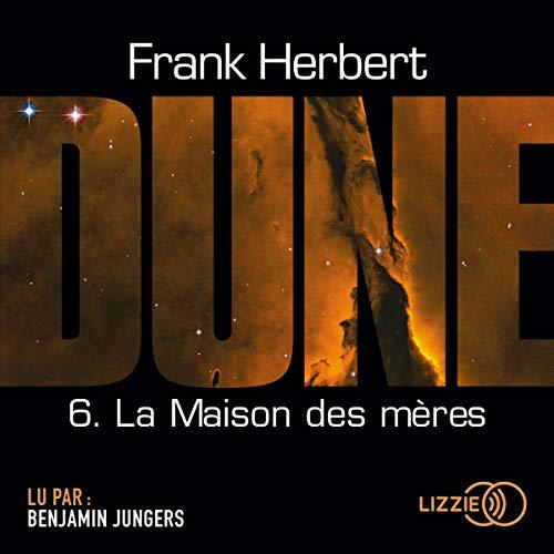 Couverture Le Cycle de Dune (7 tomes), tome 7 : La Maison des mères