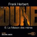 Couverture Le Cycle de Dune (7 tomes), tome 7 : La Maison des mères Editions Lizzie 2019