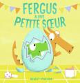 Couverture Fergus a une petite soeur Editions Gallimard  (Jeunesse) 2021